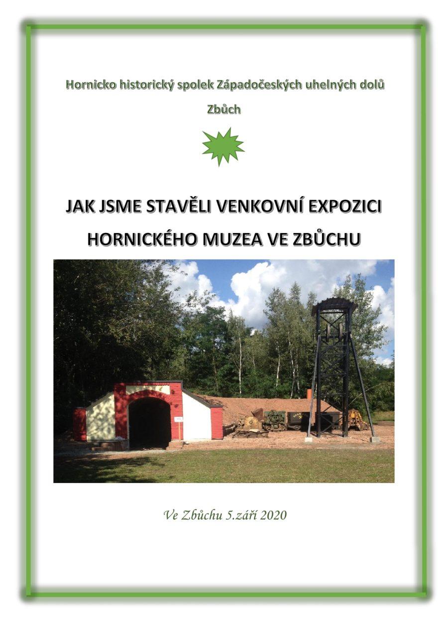 Prezentace jak jsme stavěli venkovní expozici Hornického muzea